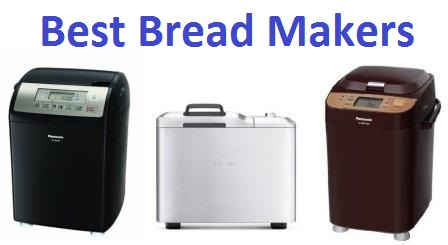 Top 15 Best Bread Makers in 2018