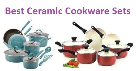 Top 15 Best Ceramic Cookware Sets in 2018