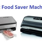 Top 10 Best Food Saver Machines in 2020 - Ultimate Guide