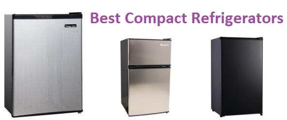 Top 15 Best Compact Refrigerators in 2018 - Complete Guide