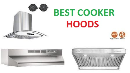 Top 15 Best Cooker Hoods In 2020 Complete Guide