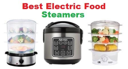 Top 15 Best Electric Food Steamers in 2018