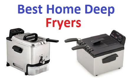 Top 15 Best Home Deep Fryers in 2018