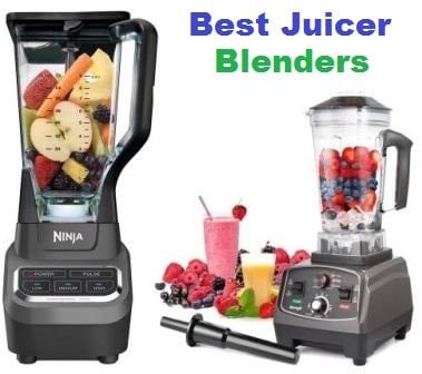 Top 15 Best Juicer Blenders in 2018