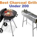Top 15 Best Charcoal Grills under 200 in 2020