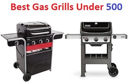 top 15 best gas grills under 500 in 2018. Black Bedroom Furniture Sets. Home Design Ideas