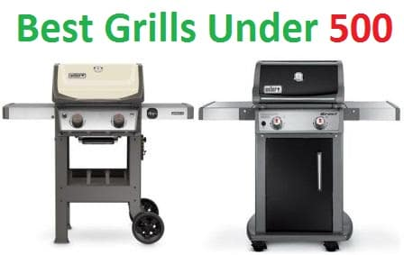 Top 15 Best Grills under 500 in 2018