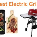 Top 15 Best Electric Grills in 2020 - Complete Guide