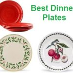 Top 15 Best Dinner Plates in 2020