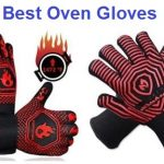 Top 15 Best Oven Gloves in 2019