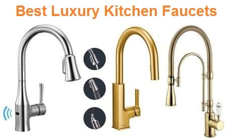 Top 15 Best Luxury Kitchen Faucets in 2019