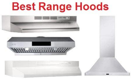 Top 15 Best Range Hoods in 2019