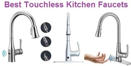 Top 15 Best Touchless Kitchen Faucets in 2019