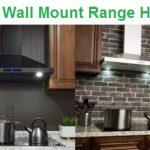 Top 15 Best Wall Mount Range Hoods in 2019
