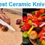Top 15 Best Ceramic Knives in 2020 - Ultimate Guide