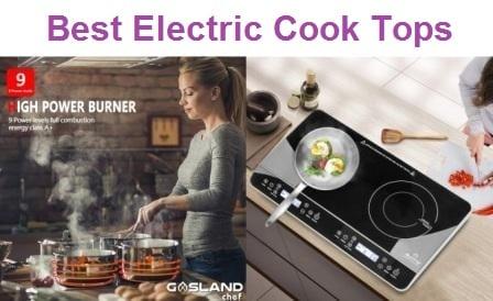 Top 15 Best Electric Cook Tops in 2019