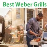 Weber Grills Reviews - Complete Guide 2020