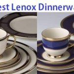Top 15 Lenox Dinnerware Reviews in 2020
