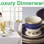 Top 15 Luxury Dinnerware Reviews in 2020