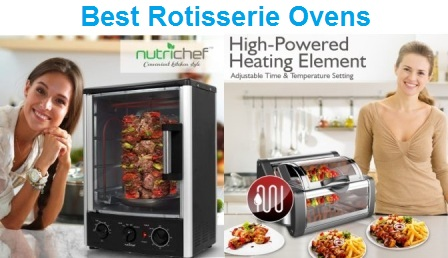 Top 15 Best Rotisserie Ovens in 2019