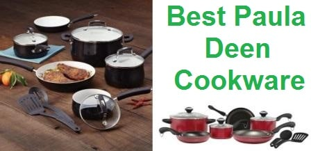 Top 7 Best Paula Deen Cookware Reviews in 2019