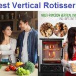 Top 9 Best Vertical Rotisseries Reviews in 2019