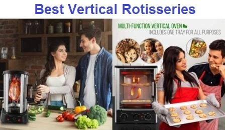 Top 9 Best Vertical Rotisseries Reviews in 2019