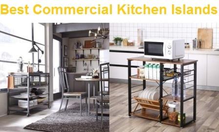 Top 15 Best Commercial Kitchen Islands in 2020
