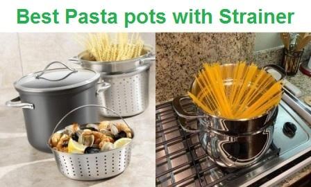 Top 15 Best Pasta pots with Strainer in 2020