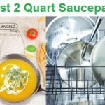 Top 15 Best 2 Quart Saucepans in 2020 - Guide & Reviews